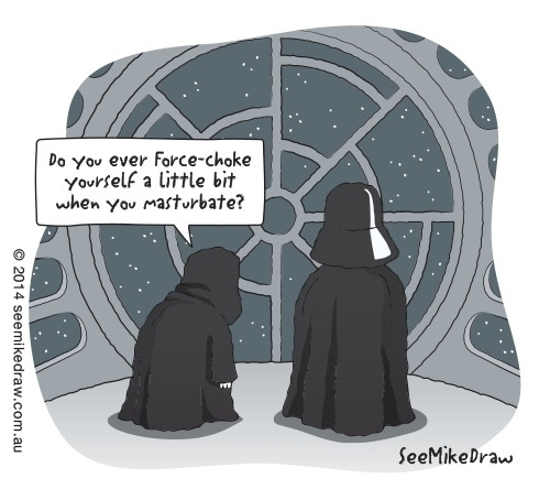 Star Wars Darth Vader Meme Do you ever use the force choke on yourself when you masturbate cartoon