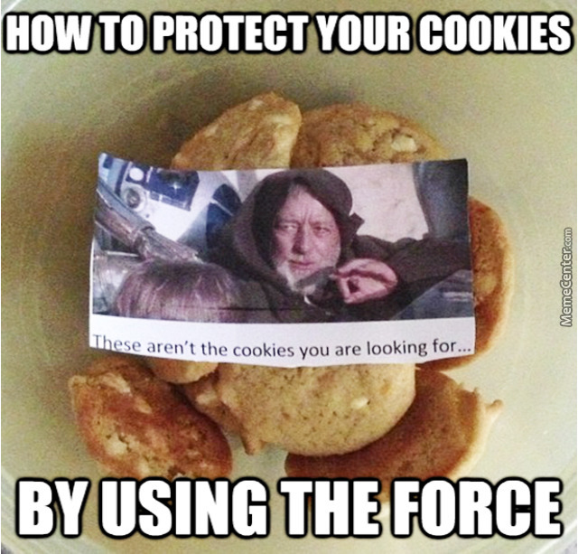 Obi Wan Star Wars Meme these Are not the cookies you're looking for protect food at office